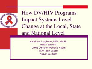 How DV/HIV Programs Impact Systems Level Change at the Local, State and National Level