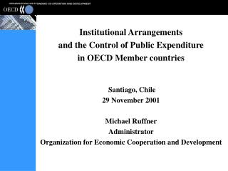 Institutional Arrangements and the Control of Public Expenditure in OECD Member countries