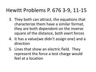 Hewitt Problems P. 676 3-9, 11-15