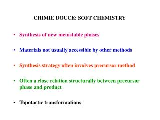 CHIMIE DOUCE: SOFT CHEMISTRY