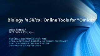 "Biology  in  Silico : Online Tools for "" Omics """