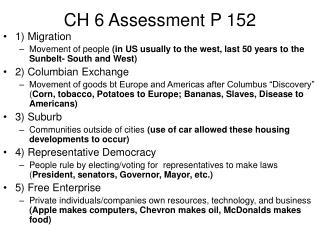 CH 6 Assessment P 152