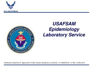 USAFSAM Epidemiology Laboratory Service