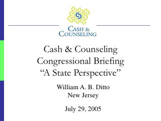 """Cash & Counseling  Congressional Briefing """"A State Perspective"""""""