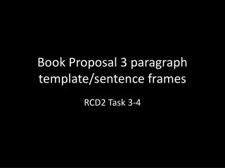 Book Proposal 3 paragraph template/sentence frames