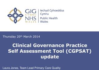 Clinical Governance Practice Self Assessment Tool (CGPSAT) update