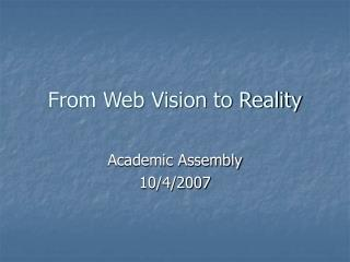 From Web Vision to Reality