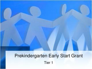 Prekindergarten Early Start Grant