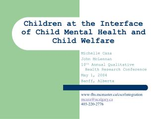Children at the Interface of Child Mental Health and Child Welfare