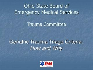 Ohio State Board of  Emergency Medical Services Trauma Committee