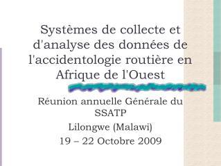 Syst mes de collecte et danalyse des donn es de laccidentologie routi re en Afrique de lOuest
