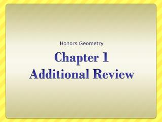Chapter 1 Additional Review