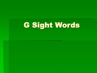 G Sight Words