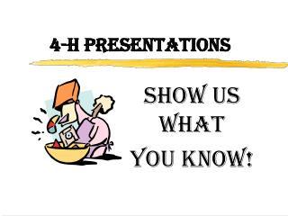 4-H PRESENTATIONS