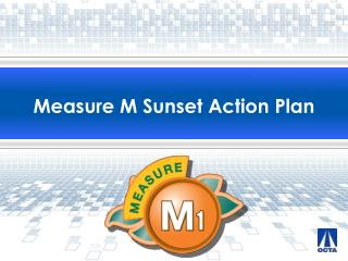 Measure M Sunset Action Plan