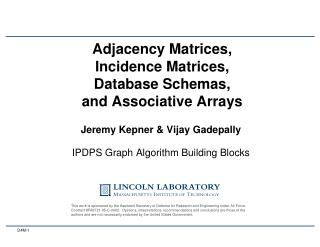 Adjacency Matrices , Incidence  Matrices , Database  Schemas , and  Associative Arrays