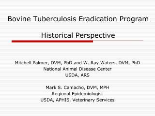 Bovine Tuberculosis Eradication Program  Historical Perspective