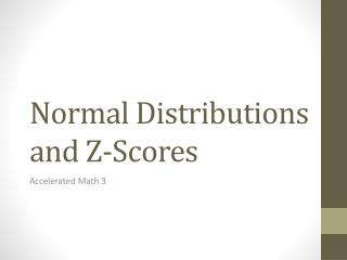 Normal Distributions and Z-Scores