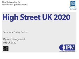 Professor Cathy Parker  @ placemanagement #HSUK2020
