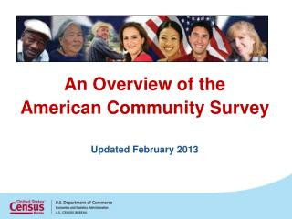 An Overview of the  American Community Survey Updated February 2013