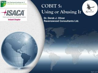 COBIT 5: Using or Abusing It