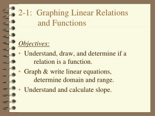 2-1:  Graphing Linear Relations          and Functions