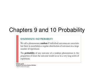 Chapters 9 and 10 Probability