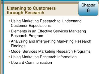 Listening to Customers through Research