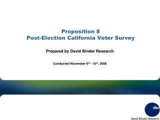 Proposition 8 Post-Election California Voter Survey
