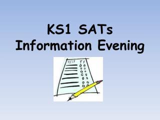 KS1 SATs Information Evening