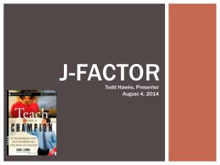 J-FACTOR