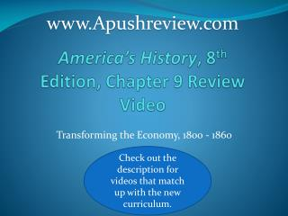 America's History , 8 th  Edition, Chapter 9 Review Video