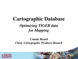 Cartographic Database Optimizing TIGER data  for  Mapping