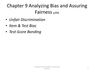 Chapter 9 Analyzing Bias and Assuring Fairness  p206