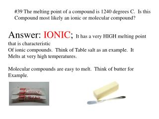 #39 The melting point of a compound is 1240 degrees C.  Is this