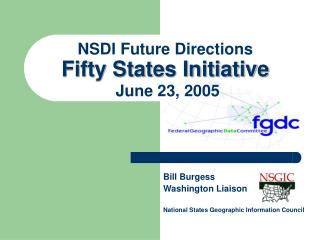 NSDI Future Directions Fifty States Initiative June 23, 2005