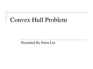 Convex Hull Problem