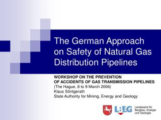 The German Approach on Safety of Natural Gas Distribution Pipelines