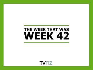 THE WEEK THAT WAS WEEK 42