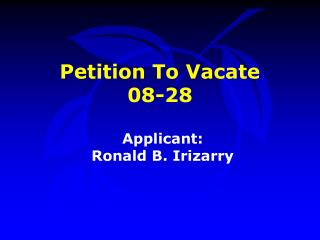 Petition To Vacate  08-28
