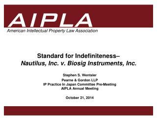 Standard for Indefiniteness–  Nautilus, Inc. v. Biosig Instruments, Inc.