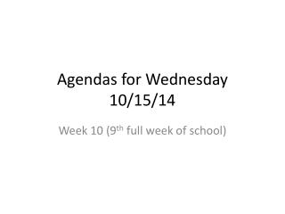 Agendas for Wednesday 10/15/14