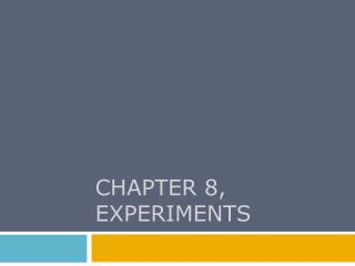 CHAPTER 8, experiments