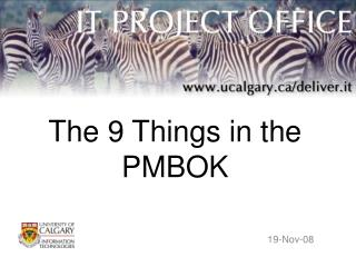The 9 Things in the PMBOK