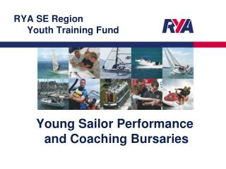 RYA SE Region      Youth Training Fund