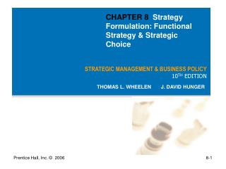 STRATEGIC MANAGEMENT & BUSINESS POLICY 10 TH  EDITION
