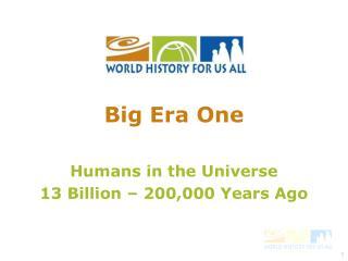 Big Era One
