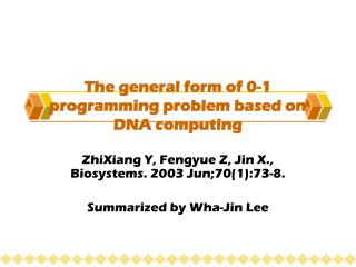 The general form of 0-1 programming problem based on DNA computing
