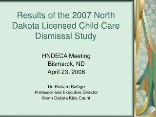 Results of the North Dakota Licensed Child Care Dismissal Study