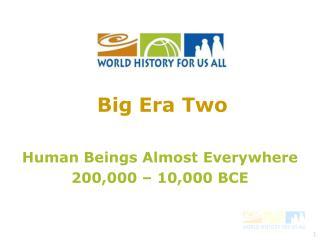 Big Era Two